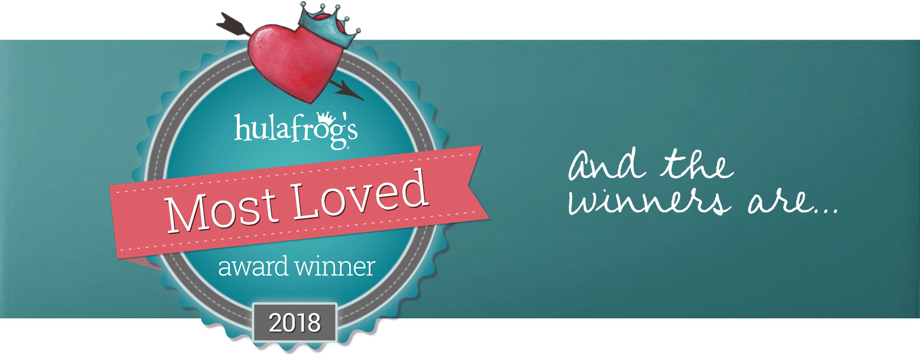Hulafrogs Most Loved Awards 2018. And the winners are...