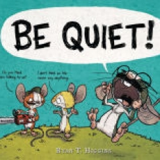 Leominster-Lancaster, MA Events for Kids: BE QUIET! Storytime