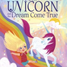 Leominster-Lancaster, MA Events for Kids: Uni the Unicorn and the Dream Come True Storytime