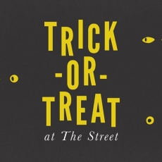 Trick or Treat at The Street