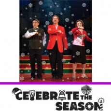Celebrate the Season| 10AM or 7:30PM Shows Today