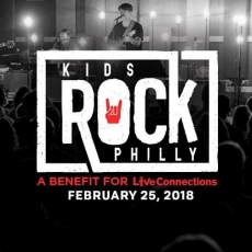 Kids Rock Philly 2018: A Benefit For LiveConnections
