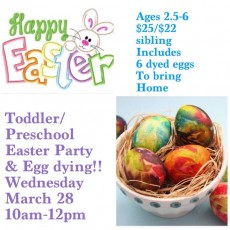 Toddler/Preschool Easter & Egg Dyeing Party