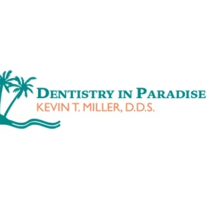 Dentistry in Paradise, Kevin T. Miller, DDS