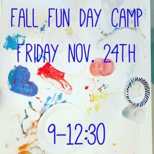 Fall Fun Day Camp - Nov 24th!