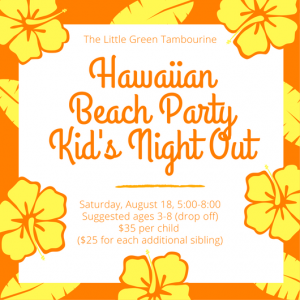 West Hartford-Farmington Valley, CT Events: Kid's Night Out Hawaiian Party