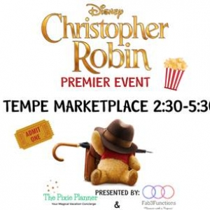 Things to do in Tempe-Mesa, AZ for Kids: Private Movie Premiere Christopher Robin, Fab3Functions