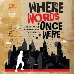 Things to do in Apex-Cary, NC for Kids: Where Words Once Were, Theatre Raleigh